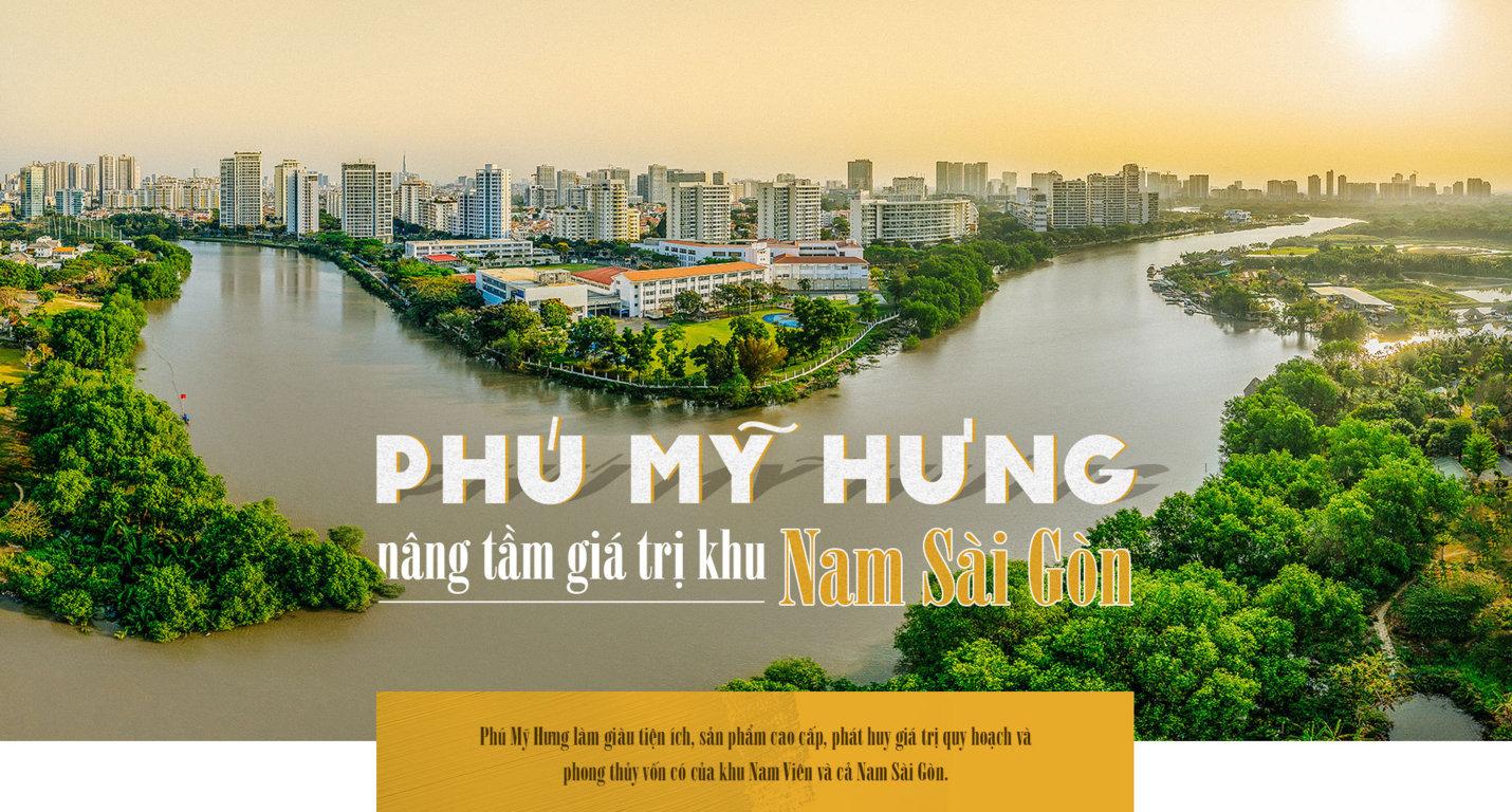 Phú Mỹ Hưng nâng tầm giá trị khu Nam Sài Gòn