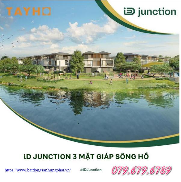 ID Junction – Dự án đô thị xanh nổi bật có 3 mặt giáp sông, hồ